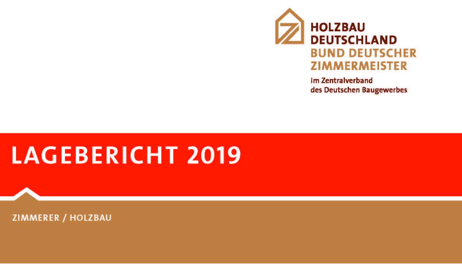 Lagebericht, Holzbau Deutschland