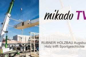 RUBNER HOLZBAU Augsburg: Holz trifft Sportgeschichte